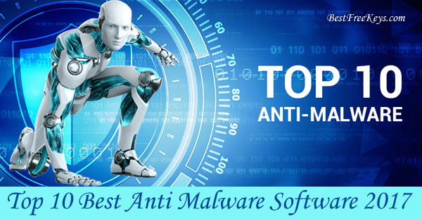 Best Anti Malware Software 2017