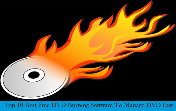 Best Free DVD Burning Software 2017