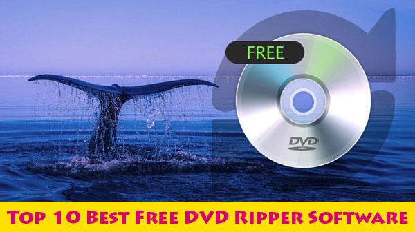 Best Free DVD Ripper 2018