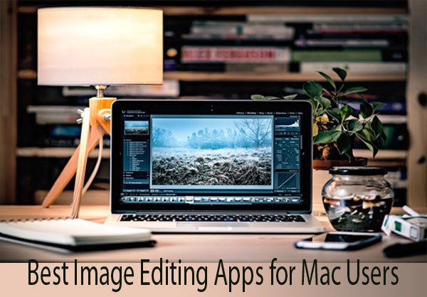 Best Image Editing Apps for Mac 2017