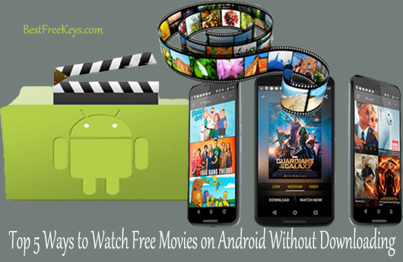 Watch Free Movies on Android Without Downloading
