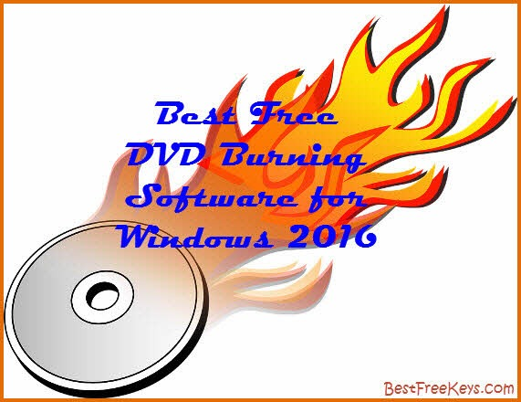 best free dvd burning software for Windows